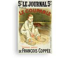 Reproduction of a poster advertising the novel Le Coupable Canvas Print
