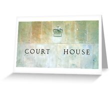 Court House Sign Greeting Card