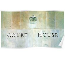 Court House Sign Poster