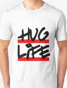 I didn't choose the hug life, it chose a cooler font T-Shirt