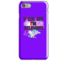 FUCK OFF I'M DELIRIOUS iPhone 5S/5 Case iPhone Case/Skin