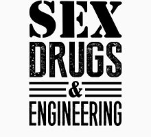 Funny Sex Drugs & Engineering  T-Shirt