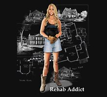 Rehab Addict-ion Unisex T-Shirt