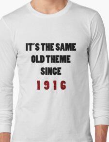Same Old Theme Long Sleeve T-Shirt
