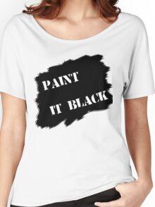 Paint it black Women's Relaxed Fit T-Shirt