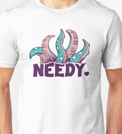 Needy Love Unisex T-Shirt