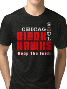 Keep The Faith Tri-blend T-Shirt