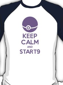 Keep Calm and Start9 T-Shirt