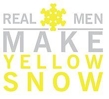 Real men make yellow snow Photographic Print