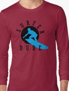 Surfer Dude Long Sleeve T-Shirt