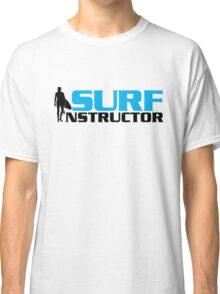 Surf Instructor Classic T-Shirt