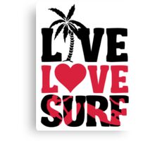 Live Love Surf Canvas Print