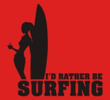 I'd rather be surfing Kids Clothes