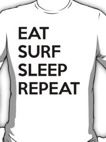 Eat Surf Sleep Repeat T-Shirt