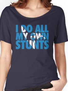 Surfing: I do all my own stunts Women's Relaxed Fit T-Shirt