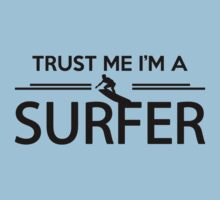 Trust me I'm a surfer One Piece - Short Sleeve