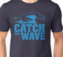 Catch a wave Unisex T-Shirt