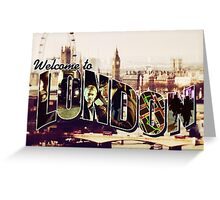 Welcome To London - Sherlock Version #2 Greeting Card