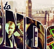 Welcome To London - Sherlock Version #2 Sticker