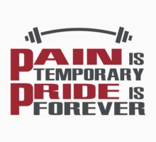 Pain is temporary, Pride is forever One Piece - Short Sleeve