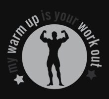 My warmup is your workout by nektarinchen