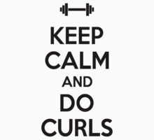 Keep calm and do curls One Piece - Short Sleeve
