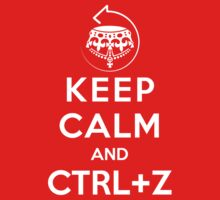 Keep calm and ctrl+z by dalgius