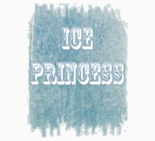ICE PRINCESS by Isla Marie Drummond