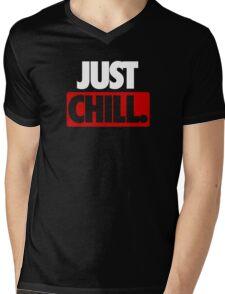 JUST CHILL. - Version 2 Mens V-Neck T-Shirt