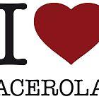 I ♥ ACEROLA by eyesblau