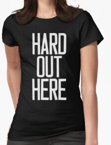 Hard Out Here [For A PIMP] White Ink Womens Fitted T-Shirt