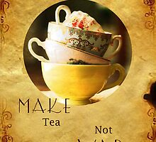 Make tea not War by denisemarley