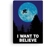 UFO I want to believe E.T. the Extra-Terrestrial Spoof Canvas Print