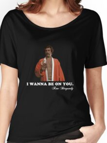 "Anchorman - Ron Bergundy ""Seduction"" Women's Relaxed Fit T-Shirt"