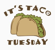 It's Taco Tuesday by BrightDesign