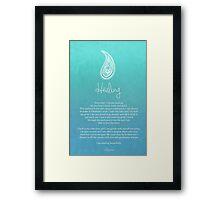 Affirmation ~ Healing Framed Print