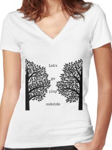 Let's Go Play Outside Women's Fitted V-Neck T-Shirt