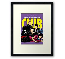 Butcher Billy's The Reckless Club Framed Print