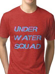 Under Water Squad - It G Ma Tri-blend T-Shirt