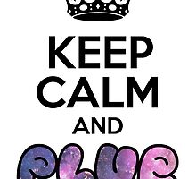 Keep Calm And PLUR ☆ by mixiemoon