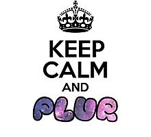 Keep Calm And PLUR ☆ Photographic Print
