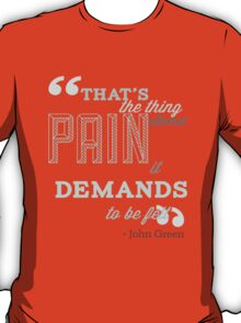 That's The Thing About Pain T-Shirt