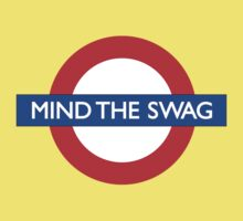 Mind The Swag  by AxerLopdan