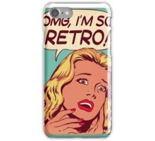 I'm so retro! iPhone Case/Skin