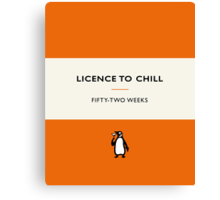 Licence to Chill Canvas Print