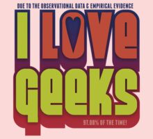 DUE TO THE OBSERVATIONAL DATA & EMPIRICAL EVIDENCE, I LOVE GEEKS One Piece - Long Sleeve