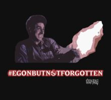 #EGONBUTNOTFORGOTTEN by EvilutionE5150
