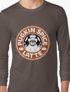 PUGKIN SPICE LATTE Long Sleeve T-Shirt