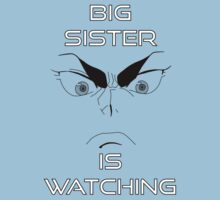 Big Sister Is Watching You! (Black) by JurribleDekSono