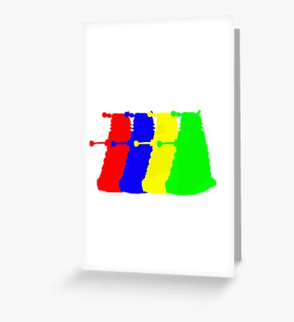 Exterminate The Colour Greeting Card